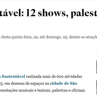 Virada Sustentável: 12 shows, palestras e oficinas para ir em SP