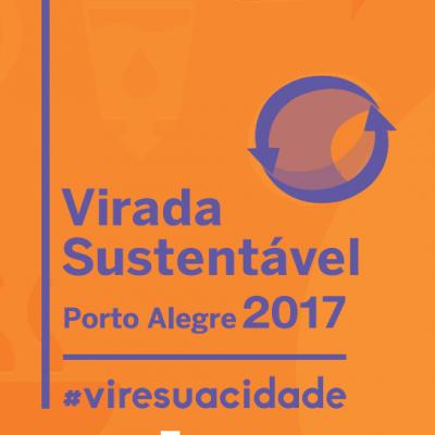 Relatório de Resultados da Virada Sustentável Porto Alegre 2017