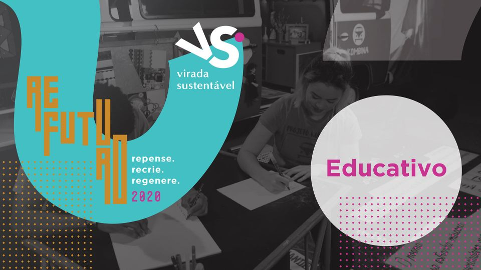 Educativo Virada Sustentável POA 2020