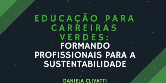 Educação para Carreiras Verdes: formando profissionais para a Sustentabilidade