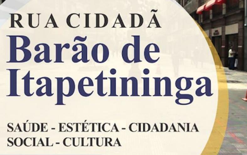 Rua Cidadã Barão de Itapetininga 2018