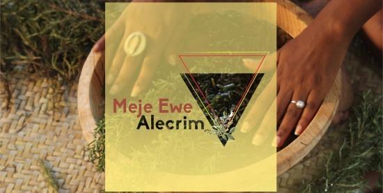 Meje Ewe - Alecrim