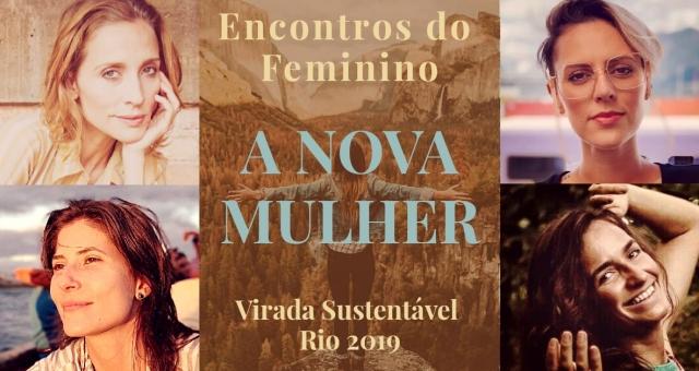 Encontros do Feminino   A Nova Mulher